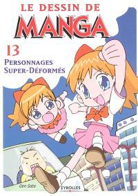 Le dessin de manga. Volume 13, Personnages super-déformés