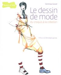 Le dessin de mode : du croquis à la création