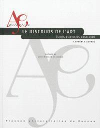 Le discours de l'art : écrits d'artistes, 1960-1980