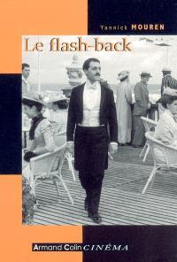 Le flash-back : analyse et histoire