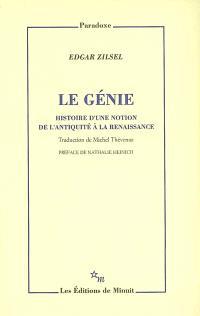 Le génie : histoire d'une notion de l'Antiquité à la Renaissance