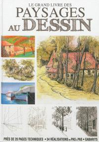 Le grand livre des paysages au dessin