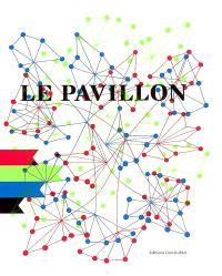 Le Pavillon : laboratoire de création du Palais de Tokyo, Paris