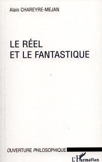 Le réel et le fantastique