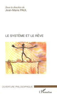 Le système et le rêve