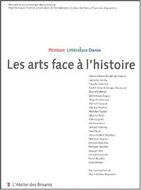 Les arts face à l'histoire : peinture, littérature, danse : actes du colloque, Angoulême, IUFM, mai 2003