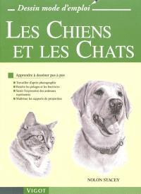 Les chiens et les chats : apprendre à dessiner pas à pas