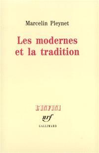 Les Modernes et la tradition