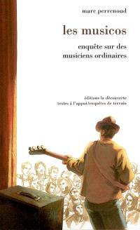 Les musicos : enquête sur des musiciens ordinaires