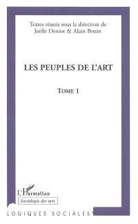 Les peuples de l'art : actes du colloque de Nantes, novembre 2002. Volume 1