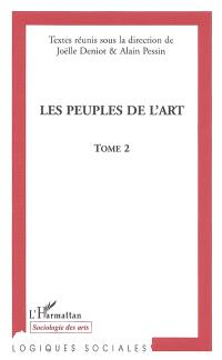 Les peuples de l'art : actes du colloque de Nantes, novembre 2002. Volume 2