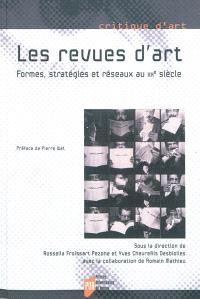 Les revues d'art : formes, stratégies et réseaux au XXe siècle