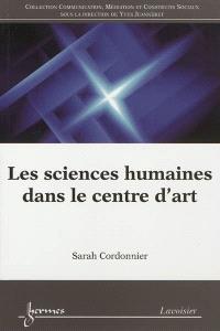 Les sciences humaines dans le centre d'art