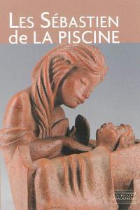 Les Sébastien de La Piscine