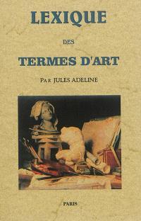 Lexique des termes d'art