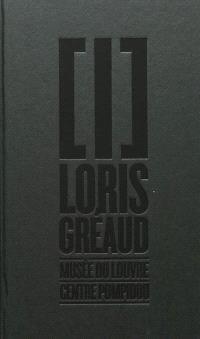Loris Gréaud [I] : Musée du Louvre, Centre Pompidou