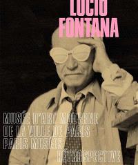 Lucio Fontana : Musée d'art moderne de la ville de Paris, Paris musées : rétrospective