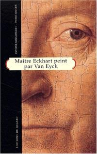 Maître Eckhart peint par Jan Van Eyck