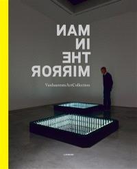 Man in the mirror : Vanhaerents art collection