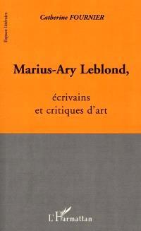Marius-Ary Leblond, écrivains et critiques d'art
