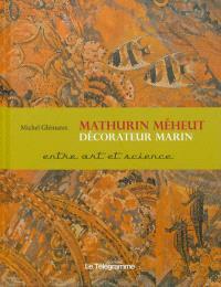 Mathurin Méheut, décorateur marin : entre réel et esthétique