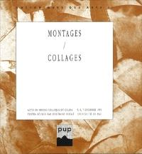 Montages, collages : actes