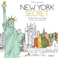 New York secret : carnet de coloriage & promenades antistress