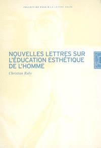 Nouvelles lettres sur l'éducation esthétique de l'homme