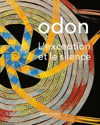 Odon : l'exception et le silence