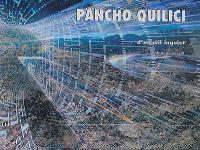 Pancho Quilici : d'un oeil inquiet