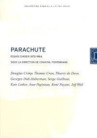 Parachute : essais choisis 1975-2000