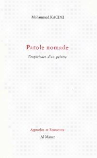 Parole nomade : l'expérience d'un peintre