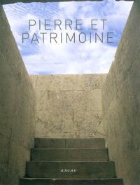 Pierre & patrimoine : connaissance et conservation