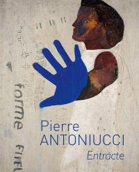 Pierre Antoniucci : Entracte
