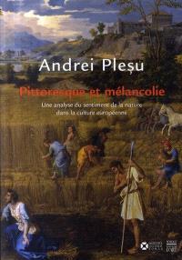 Pittoresque et mélancolie : une analyse du sentiment de la nature dans la culture européenne