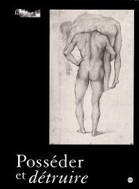 Posséder et détruire : stratégies sexuelles dans l'art de l'Occident : exposition, Musée du Louvre, Hall Napoléon, 14 avr.-10 juil. 2000