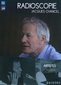Radioscopie. Volume 1, Artistes