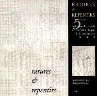 Ratures et repentirs : actes du cinquième colloque du Cicada, 1, 2, 3 déc. 1994