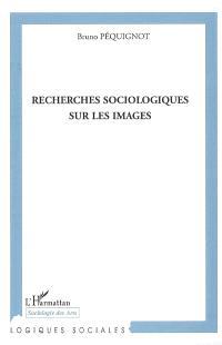 Recherches sociologiques sur les images