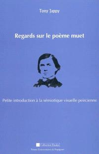 Regards sur le poème muet : petite introduction à la sémiotique visuelle peircienne