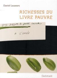 Richesses du livre pauvre : exposition, La Riche, demeure de Ronsard, prieuré Saint-Cosme, 4 oct. 2008-4 janv. 2009