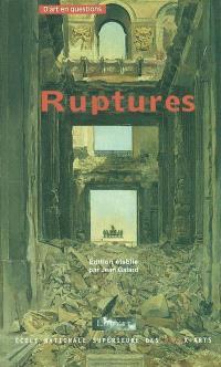 Ruptures : de la discontinuité dans la vie artistique