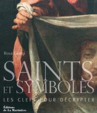 Saints et symboles : les clefs pour décrypter