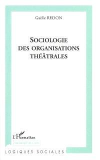 Sociologie des organisations théâtrales