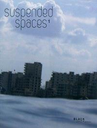 Suspended spaces 1