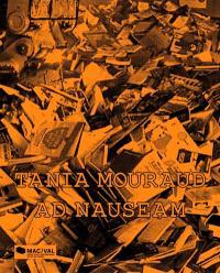 Tania Mouraud, Ad nauseam