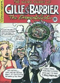 The weird stories of Gilles Barbier : the emmentalist