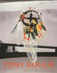 Tony Soulié : 2009-2010-2011