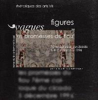 Vagues figures ou Les promesses du flou : actes du septième colloque du CICADA, 5-6-7 décembre 1996