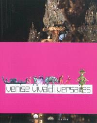 Venise Vivaldi Versailles
